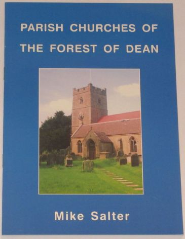 Parish Churches of the Forest of Dean, by Mike Salter
